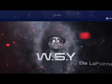 Karizma - WSY ' chanté pa Elie Lapointe ' Dec 2017 '
