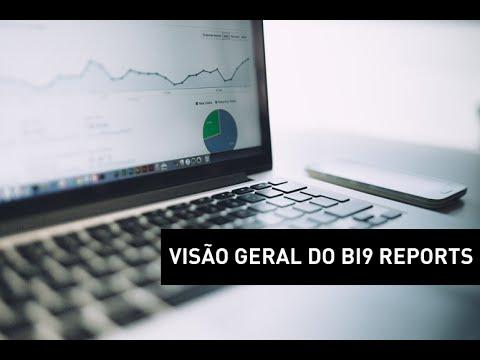 Bi9 | Reports - Visão Geral