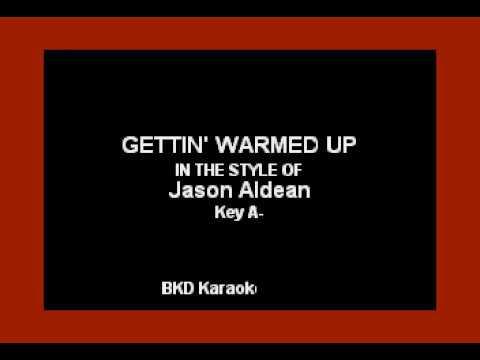Jason Aldean - Gettin' Warmed Up (Karaoke with Lyrics)