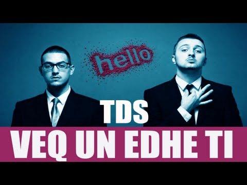 TDS - Vec Une Edhe Ti (HELLO - Album 2013)