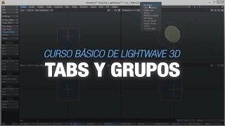 Curso básico de Lightwave 3D - 8. Tabs y Grupos