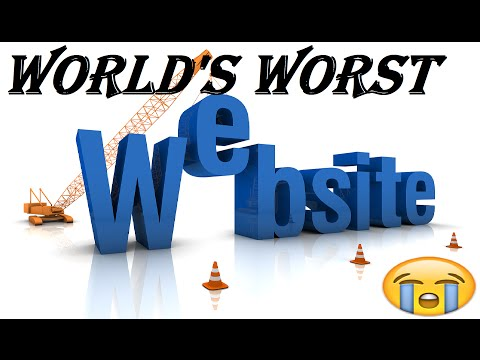 The World's Worst Website?