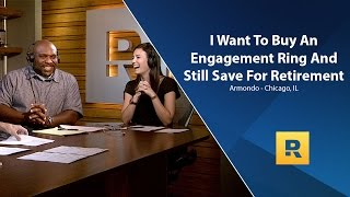 I Want To Buy An Engagement Ring And Save For Retirement