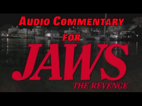 JAWS: THE REVENGE Full Length Audio Commentary