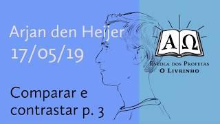 03. Comparar e contrastar p.3   Arjan den Heijer (17/05/19)