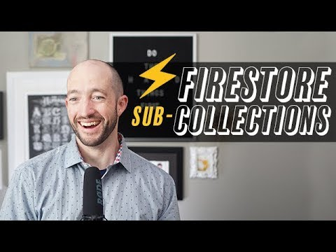 Firestore Sub-Collections - How To Firebase