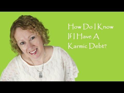 Numerology - How Do I Know If I Have a Karmic Debt?