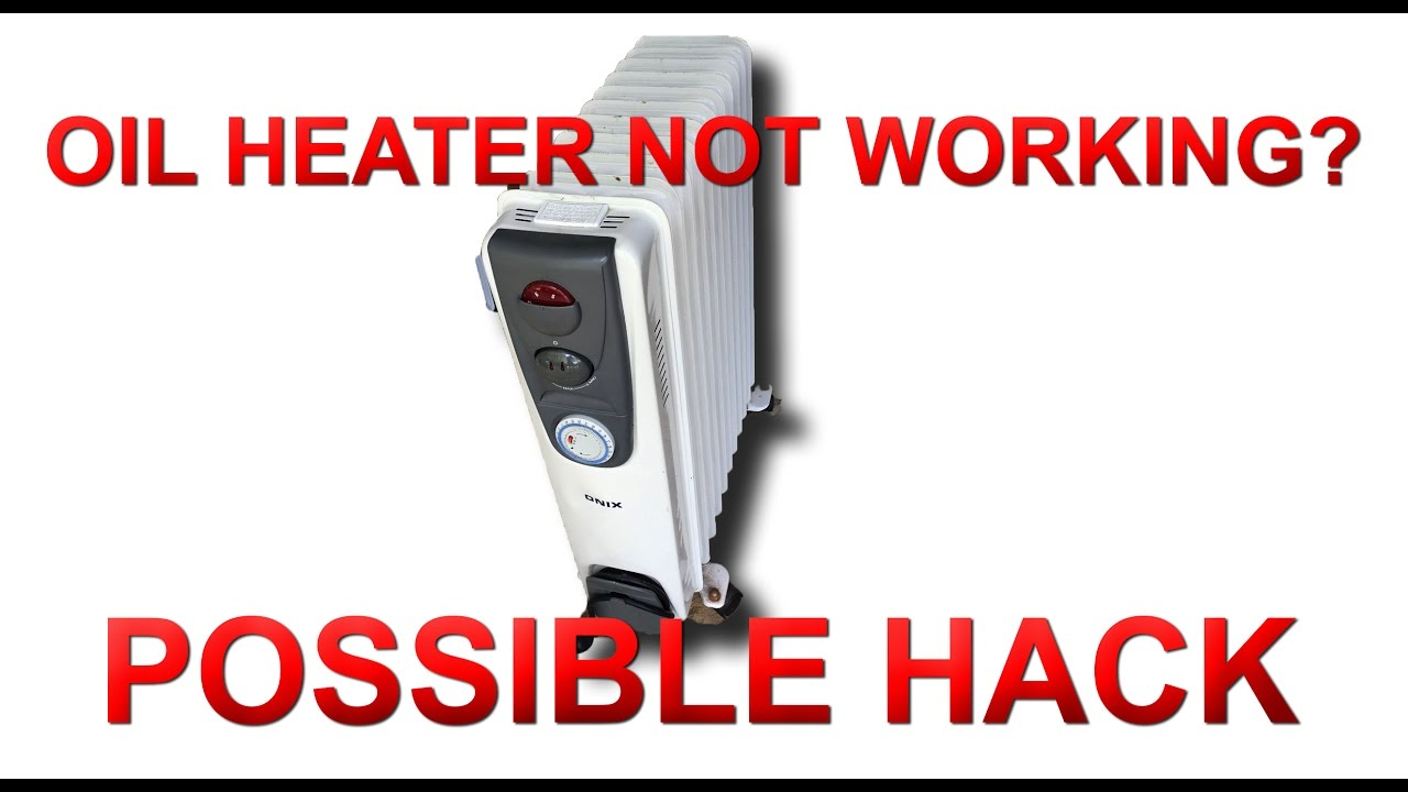 hight resolution of oil space heater not heating up simple hack