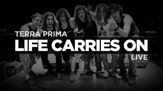 Terra Prima - Life Carries On (Live - Opening / Abertura - Iron Maiden)