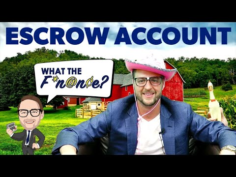 What the Finance - Escrow Account