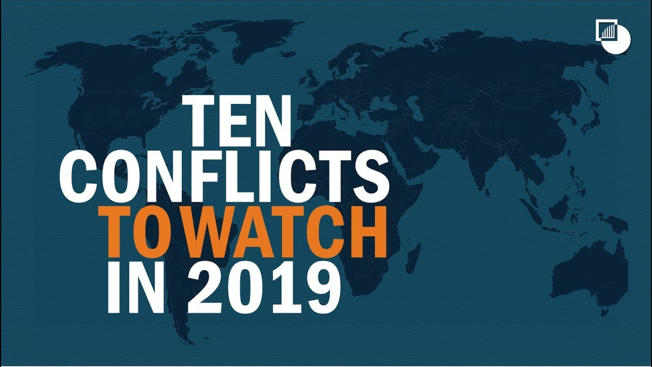 10 Conflicts to Watch in 2019
