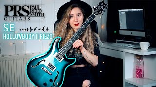 PRS SE HOLLOWBODY II PIEZO | DEMO & REVIEW