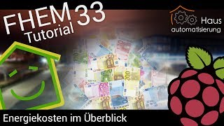 Video FHEM-Tutorial Part 33: Energiekosten im Überblick | haus-automatisierung.com download MP3, 3GP, MP4, WEBM, AVI, FLV November 2017