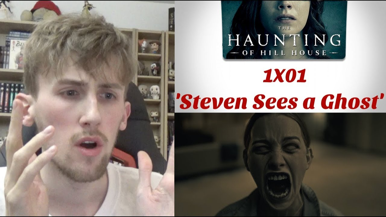 The Haunting Of Hill House Season 1 Episode 1 Steven Sees A Ghost Reaction Youtube