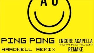 Armin van Buuren - Ping Pong (Hardwell Remix) Encore Acapella (Tom Kohler Remake)