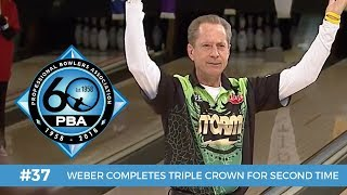 PBA 60th Anniversary Most Memorable Moments #37 - Weber Completes Second Triple Crown
