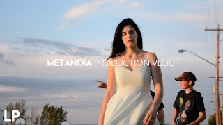 Metanoia Production VLOG