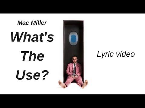 Mac Miller - What's The Use? (Lyrics)