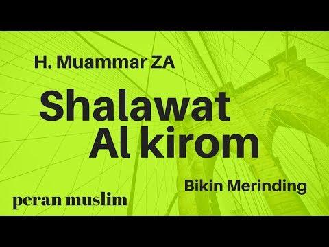 Shalawat Al Kirom | H. Muammar Z.A