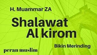 [19.66 MB] Shalawat Al Kirom   H. Muammar Z.A