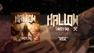 HALLOW 32 - RISE [THIRTY TWO]