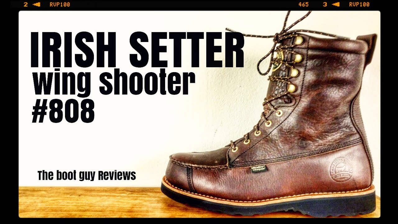658251d31ea3 IRISH SETTER WINGSHOOTER STYLE 808   THE BOOT GUY REVIEWS   - YouTube