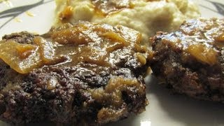 Chopped Beef Steaks, Creamed Potatoes With Onion Garlic Gravy