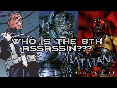 Batman Arkham Origins: Who is the 8th Assassin? (KG Beast, David Cain, Killer Croc?!)