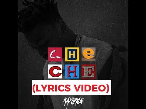 Mayorkun - Che Che Lyrics Video