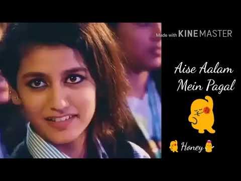 Priya Prakash VarrierAap jo is tarha se tadpayenge Awsome song whatsapp status