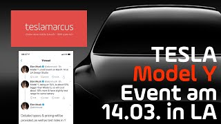 Tesla Model Y wird ca. 10 % teurer als das Model 3 - Event am 14.03. in LA