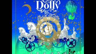 Dolly 「トロイメライ」 赤い靴とエリー Neurotic Masquerade 絡まる意...