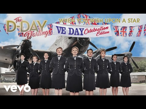 The D-Day Darlings - When You Wish Upon A Star (Official Audio) Ft. The D-Day Juniors