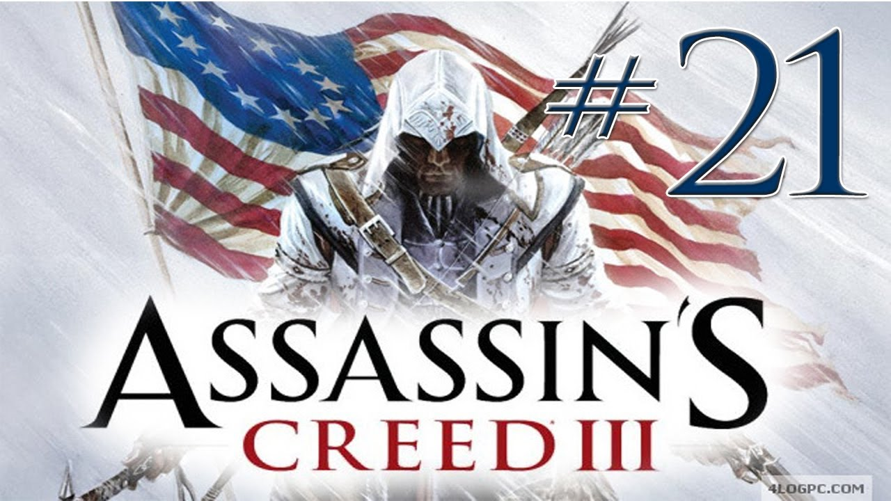 Assassins Creed 3 - [Episode21] - HEY HEY GUESS WHO'S BACK!