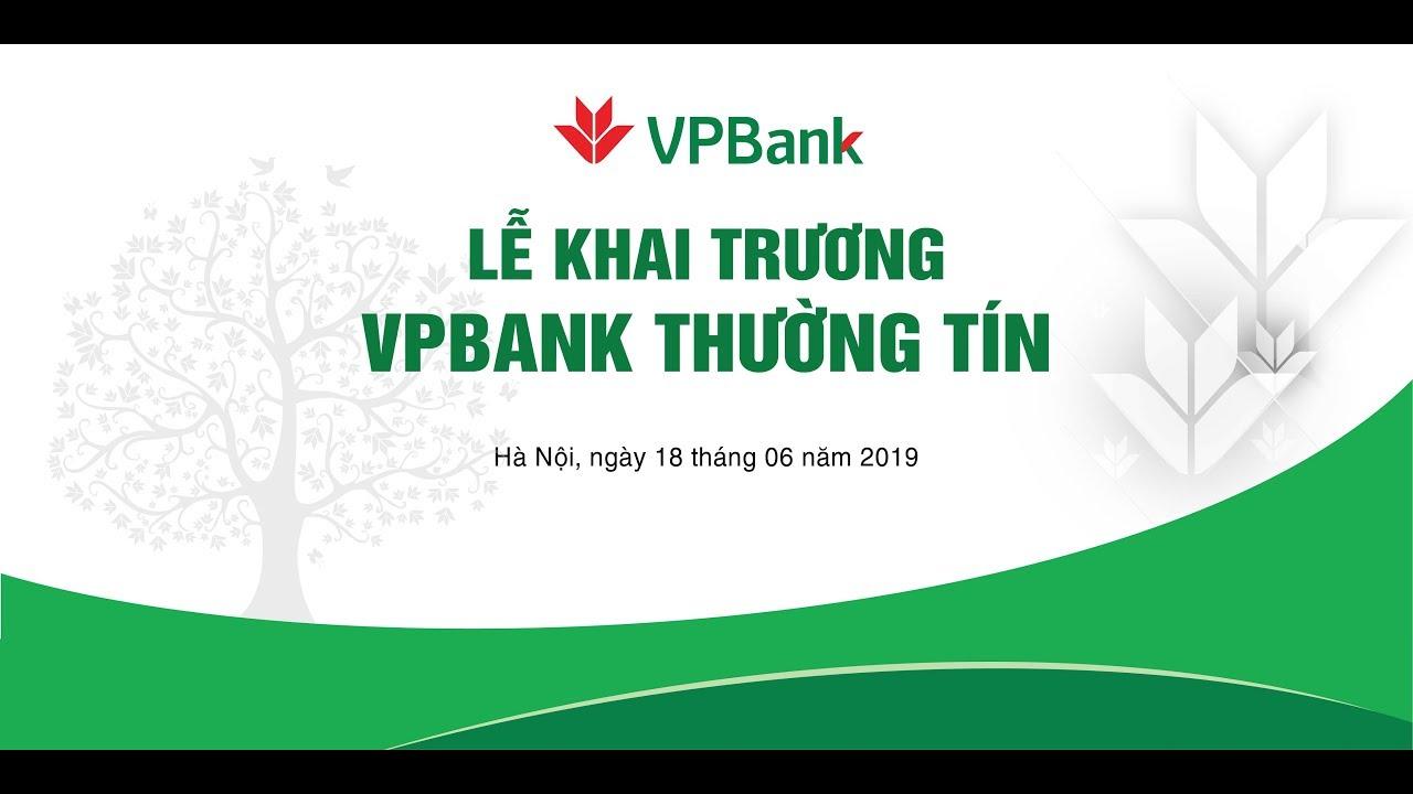 Lễ Khai Trương VPBank Thường Tín – MTD Events