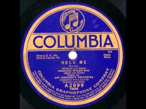 Art Hickman's Orchestra. Hold Me (Columbia A-2899)