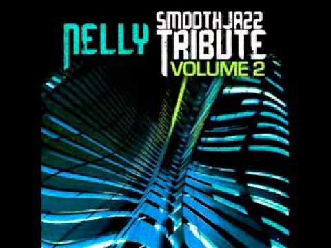 E.I.- Nelly Smooth Jazz Tribute
