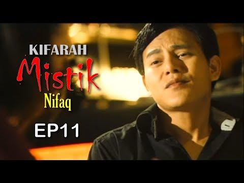 Kifarah Mistik | Nifaq (Episod 11)