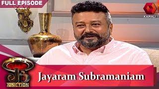 JB Junction: ജെബി ജംഗ്ഷനിൽ ജയറാം | Jayaram | 18th July 2019