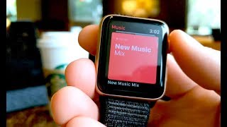 How to Listen to Music on Apple Watch Series 3