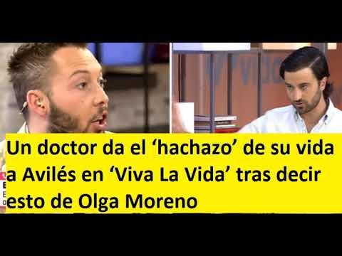 Un doctor da el 'hachazo' de su vida a Avilés en 'Viva La Vida' tras decir esto de Olga Moreno