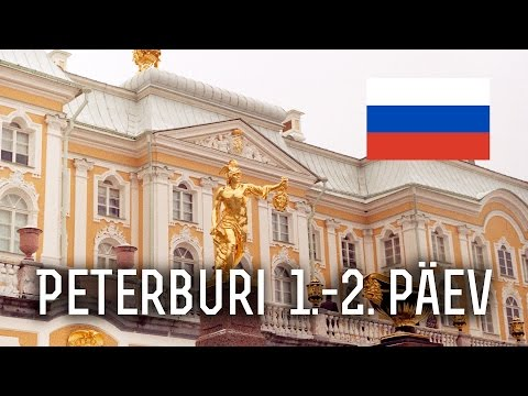 Tallinn-Sankt Peterburg, Peterhof | Peterburi 1.-2. päev | CarlifilmPlusVlogs 2014