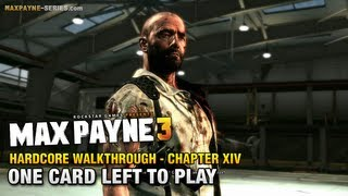 Max Payne 3 - Hardcore Walkthrough - Ending / Final Chapter 14 - One Card Left to Play