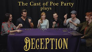 The Poe Party Cast Plays Deception!
