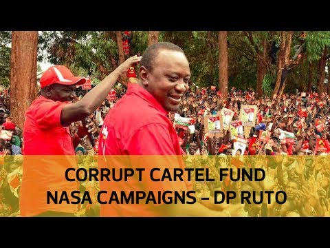 Corrupt cartels fund NASA campaigns - DP Ruto