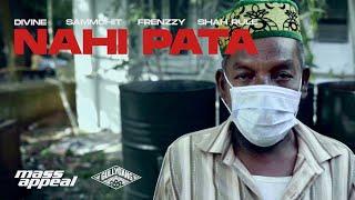 Nahi Pata (Divine, Shah Rule) Mp3 Song Download