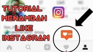 Tutorial Cara Menambahkan Like di Instagram | #4