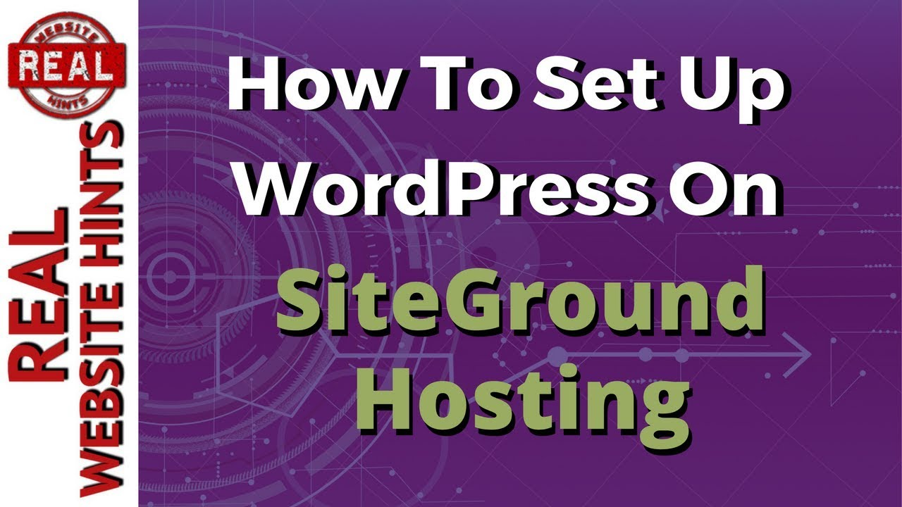 Wordpress tutorial: Install WordPress on Siteground Hosting