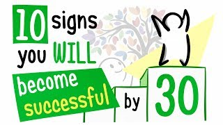 10 Signs You Will Become Successful By 30