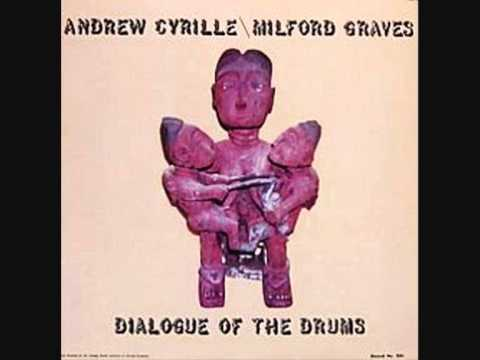 Andrew Cyrille & Milford Graves (Usa, 1974) -  Dialogue of the Drums